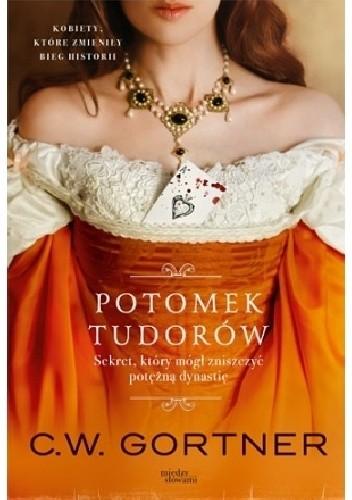 Okładka książki Potomek Tudorów
