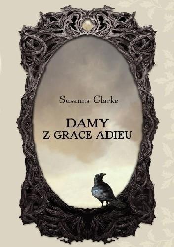 Susanna Clarke - Damy z Grace Adieu eBook PL