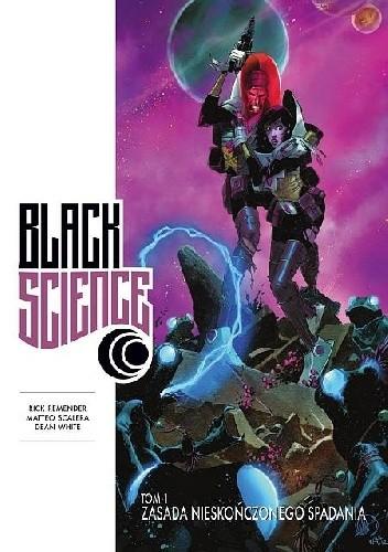Okładka książki Black Science #01: Zasada nieskończonego spadania