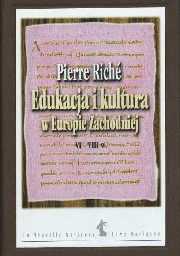 Okładka książki Edukacja i kultura w Europie Zachodniej VI–VIII w.