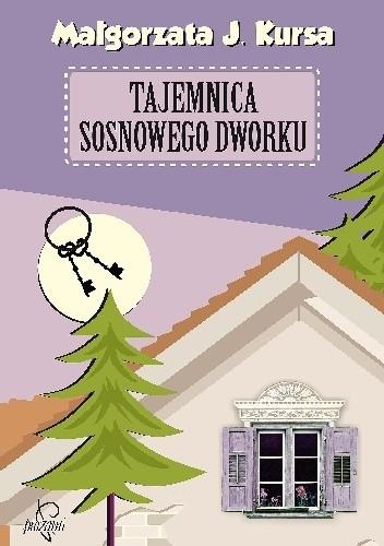 Okładka książki Tajemnica sosnowego dworku
