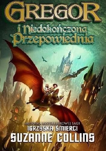 Okładka książki Gregor i Niedokończona Przepowiednia