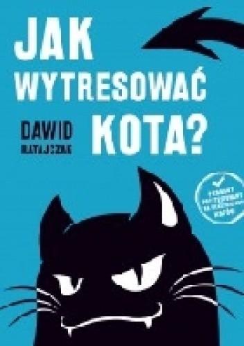 Okładka książki Jak wytresować kota?