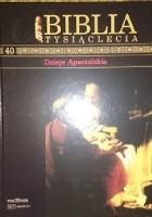 Biblia Tysiąclecia - Dzieje Apostolskie T.40