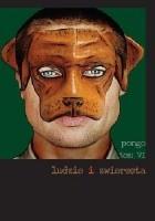 Ludzie i zwierzęta. Tom VI. Pongo