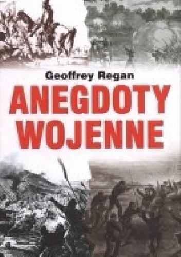 Okładka książki Anegdoty Wojenne