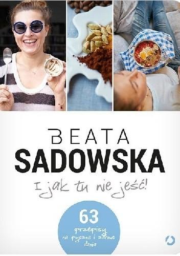 Okładka książki I jak tu nie jeść!