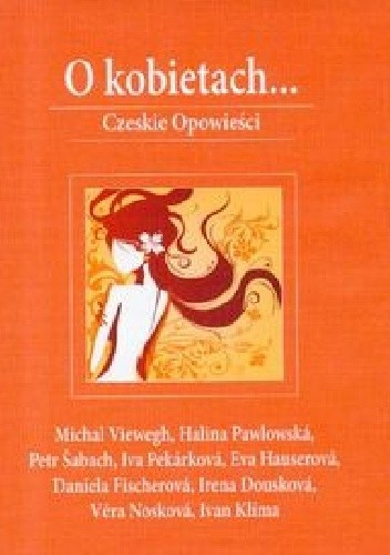 Okładka książki O kobietach...Czeskie opowieści