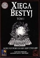 Xięga Bestyj; Tom I