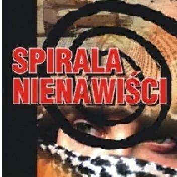 Okładka książki Spirala nienawiści