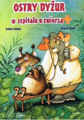 Okładka książki Ostry dyżur w szpitalu u zwierząt