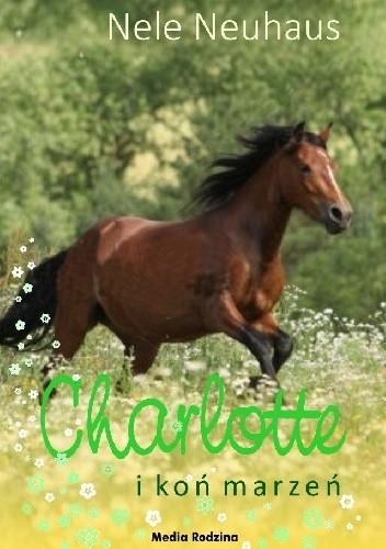 Okładka książki Charlotte i koń marzeń