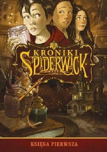 Okładka książki Kroniki Spiderwick. Księga pierwsza