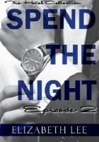 Spend the Night II
