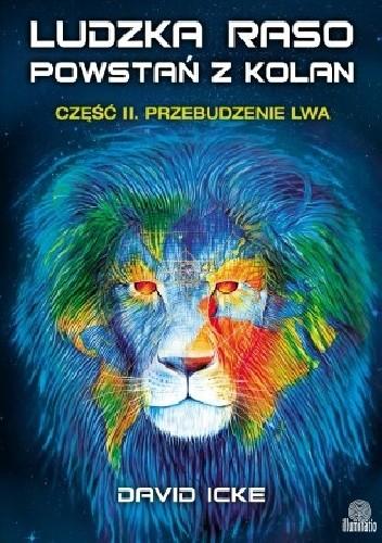 Okładka książki Ludzka raso, powstań z kolan. Przebudzenie lwa.