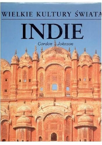Okładka książki Wielkie Kultury Świata - Indie