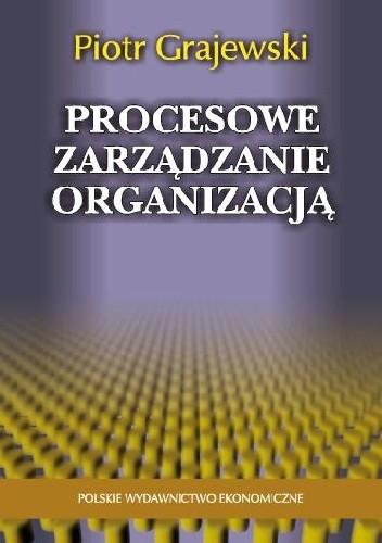Okładka książki Procesowe zarządzanie organizacją