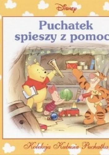 Okładka książki Puchatek spieszy z pomocą