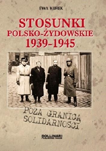 Okładka książki Poza granicą solidarności. Stosunki polsko-żydowskie 1939-1945