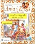 Okładka książki Ania i Krzyś i wyścig starych samochodów