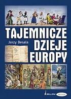 Okładka książki Tajemnicze dzieje Europy