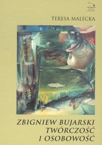 Okładka książki Zbigniew Bujarski. Twórczość i osobowość