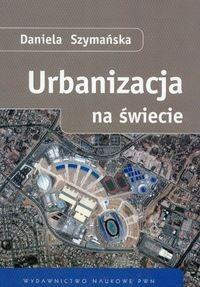 Okładka książki Urbanizacja na świecie