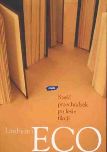Okładka książki Sześć przechadzek po lesie fikcji