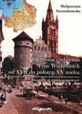 Okładka książki Prasa codzienna Prus Wschodnich od XVII do połowy XX wieku