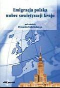 Okładka książki Emigracja polska wobec sowietyzacji kraju