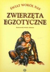 Okładka książki zwierzęta egzotyczne-świat wokół nas-t e c z k a