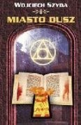 Okładka książki Miasto dusz