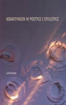 Okładka książki Kognitywizm w poetyce i stylistyce