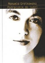 Podręcznik do ludzi - Manuela Gretkowska