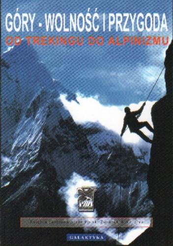 Okładka książki Góry wolność i przygoda