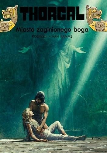 Okładka książki Thorgal: Miasto zaginionego boga