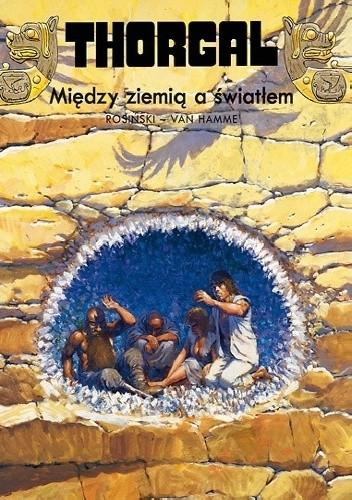 Okładka książki Thorgal: Między ziemią a światłem