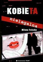 Okładka książki Kobieta nielegalna