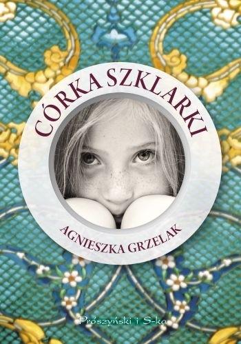 Okładka książki Córka Szklarki