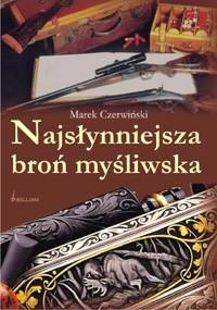 Okładka książki Najsłynniejsza broń myśliwska