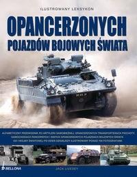 Okładka książki Ilustrowany leksykon opancerzonych pojazdów bojowych świata.