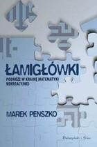 Okładka książki Łamigłówki. Podróże w krainę matematyki rekreacyjnej