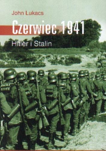Okładka książki Czerwiec 1941 Hitler i Stalin