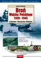 Broń Wojska Polskiego 1939-1945. Lotnictwo. Marynarka Wojenna