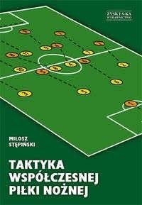 Okładka książki Taktyka współczesnej piłki nożnej