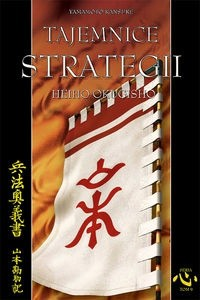 Okładka książki Tajemnice strategii - Kansuke Yamamoto