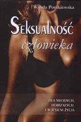 Okładka książki Seksualność człowieka /Dla młodych dojrzałych i w jesieni życia