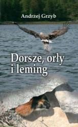 Okładka książki Dorsze, orły i leming