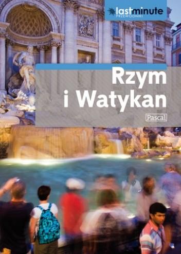 Okładka książki Rzym i Watykan. Last minute