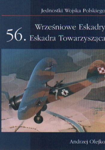 Okładka książki Wrześniowe eskadry 56 Eskadra Towarzysząca/JWP/